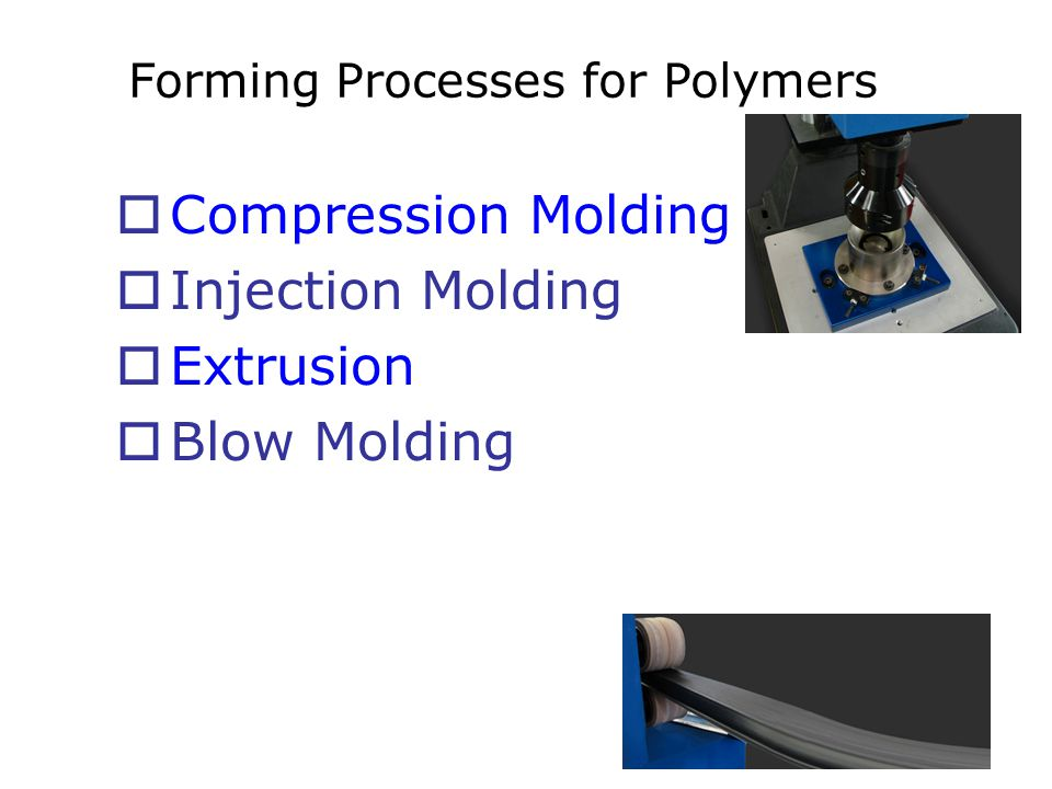 Forming Processes for Polymers