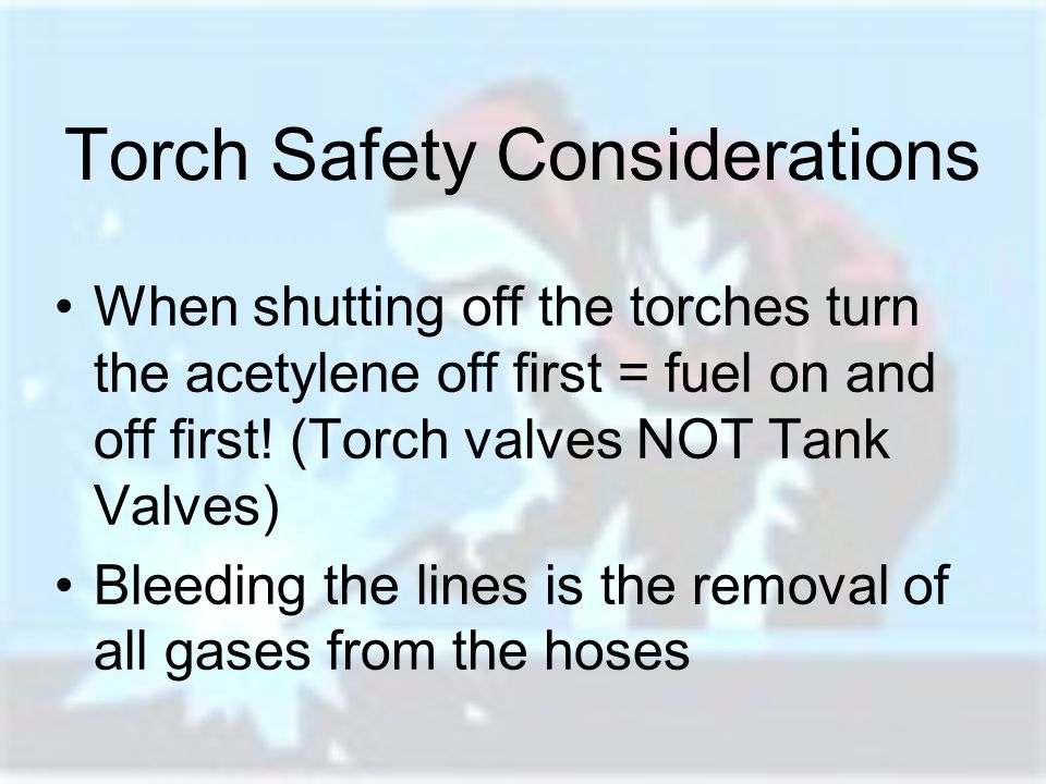 Torch Safety Considerations