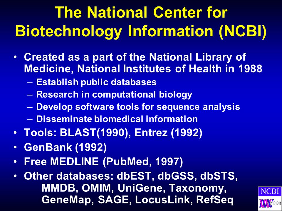 The National Center for Biotechnology Information (NCBI)