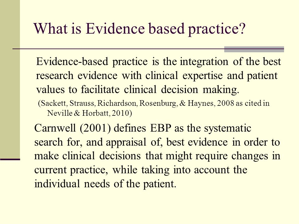 a personal experience with evidence based practicing The uk government's plans for clinical governance include the use of evidence-based practice in decision-making however, there is considerable uncertainty in nursing about the differences between evidence-based practice and research ros carnwell reviews a range of definitions of research and.