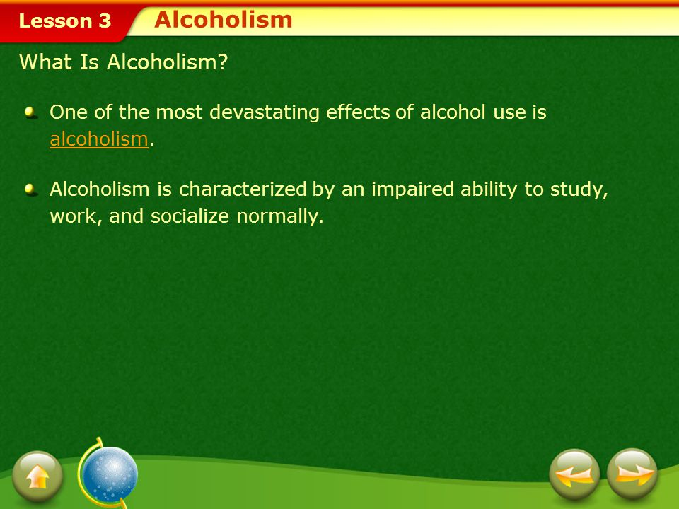 Alcoholism What Is Alcoholism