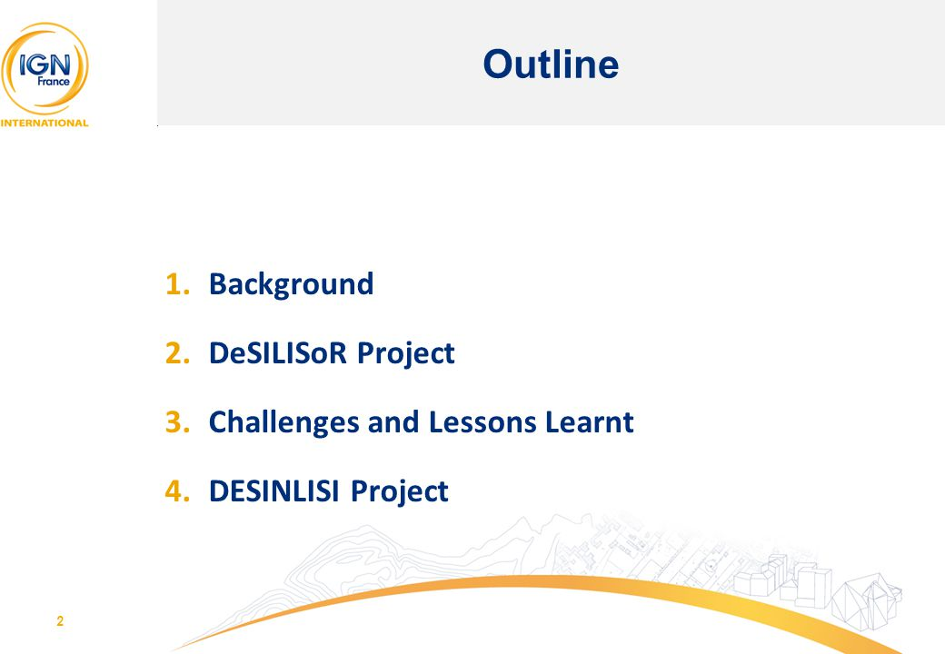 Outline Background DeSILISoR Project Challenges and Lessons Learnt