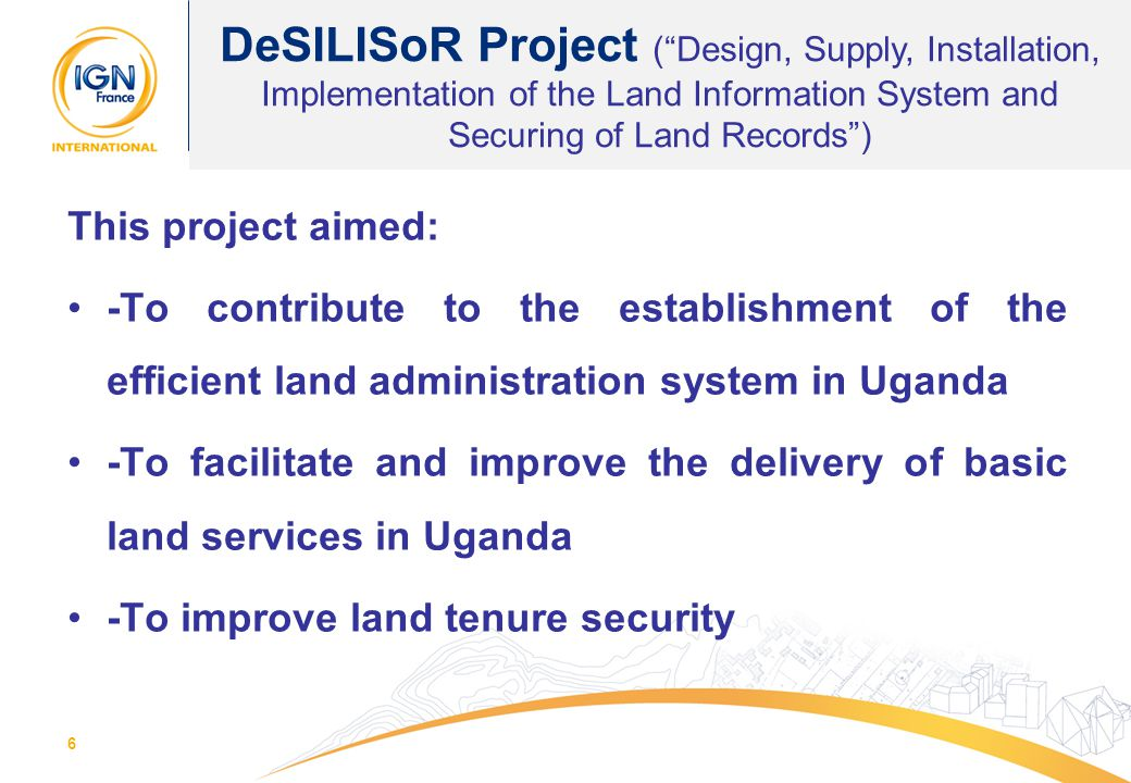 DeSILISoR Project ( Design, Supply, Installation, Implementation of the Land Information System and Securing of Land Records )