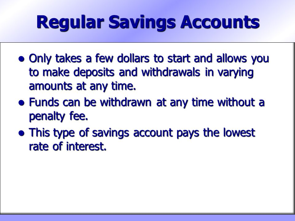 Regular Savings Accounts