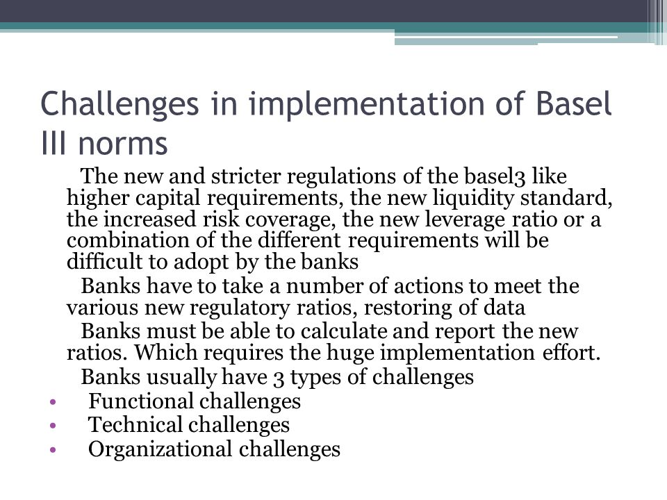 Challenges in implementation of Basel III norms