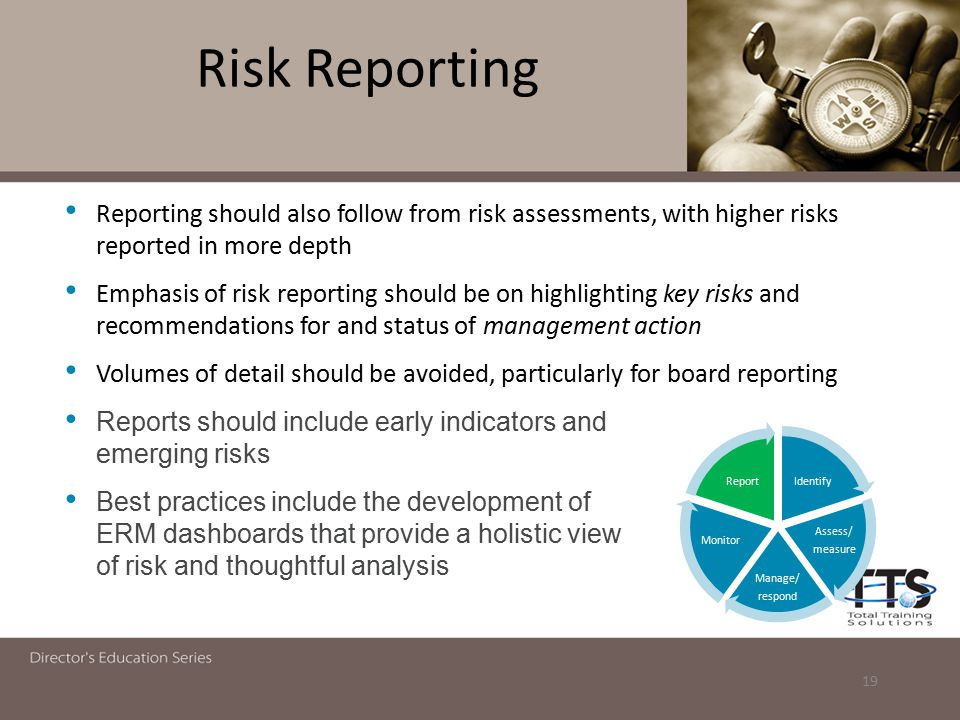 Risk Reporting Reporting should also follow from risk assessments, with higher risks reported in more depth.