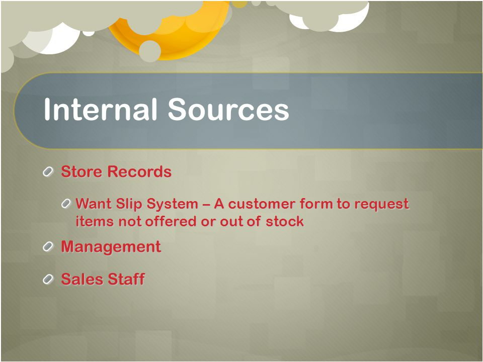 Internal Sources Store Records Management Sales Staff