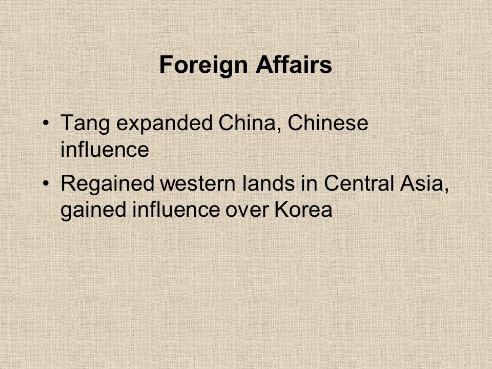 Foreign Affairs Tang expanded China, Chinese influence