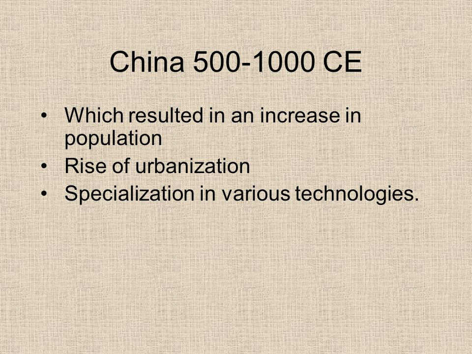 China CE Which resulted in an increase in population