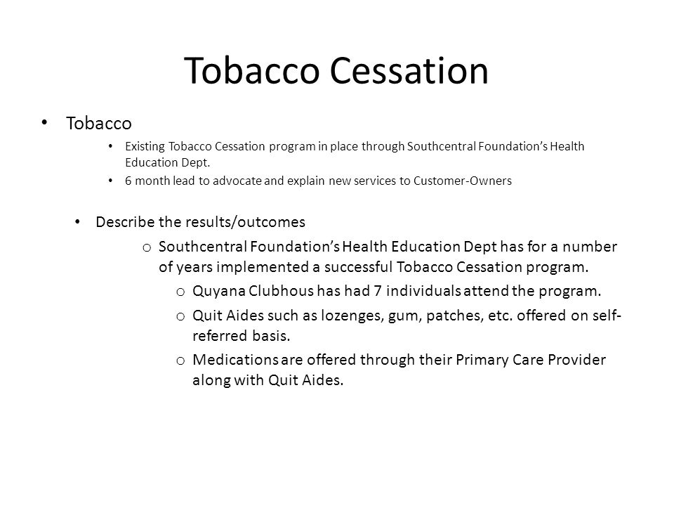 Tobacco Cessation Tobacco Describe the results/outcomes