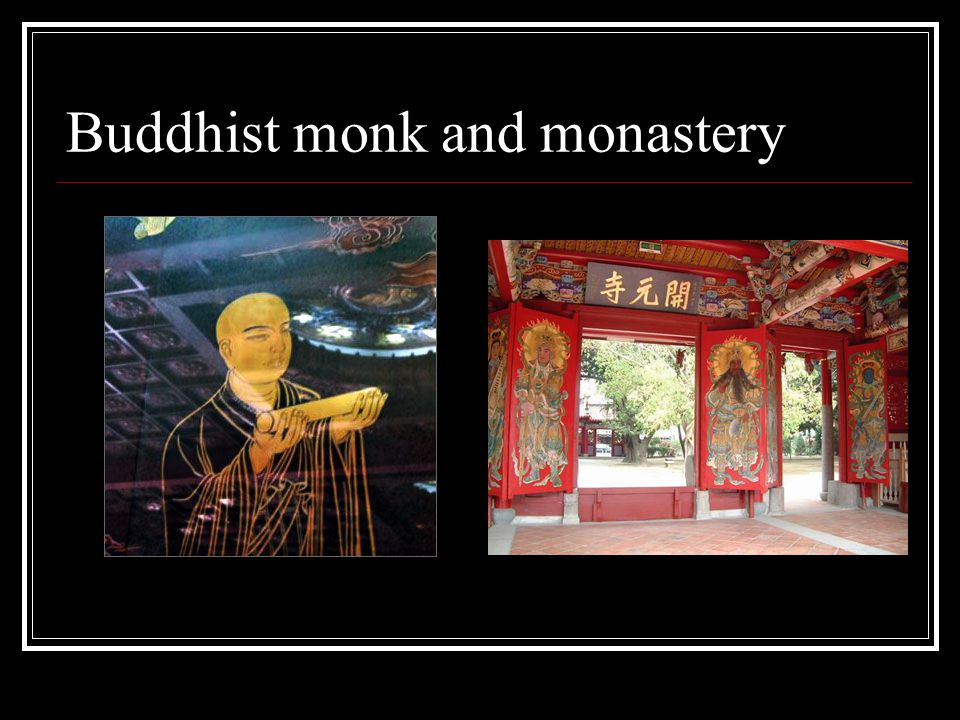 Buddhist monk and monastery