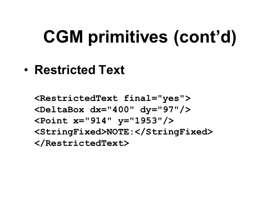 CGM primitives (cont'd)