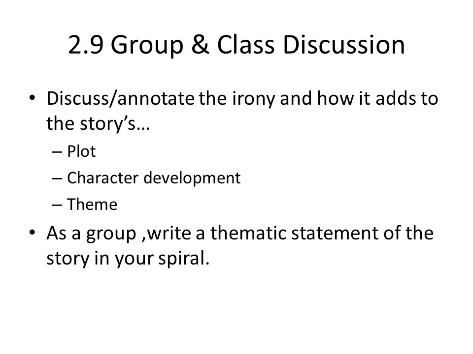 2.9 Group & Class Discussion