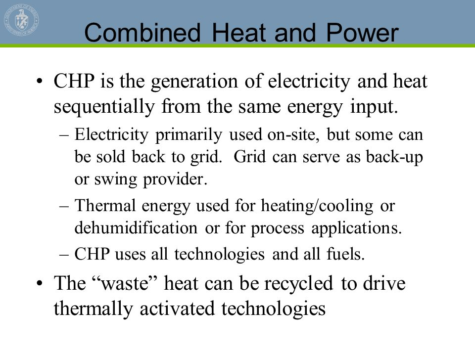 Combined Heat and Power