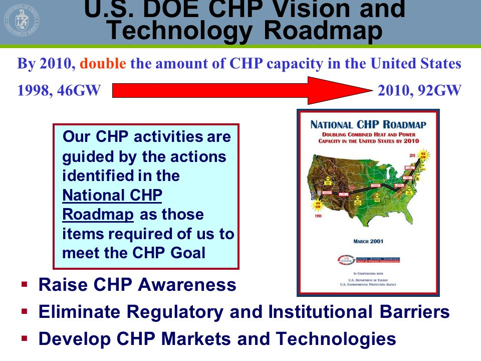 U.S. DOE CHP Vision and Technology Roadmap