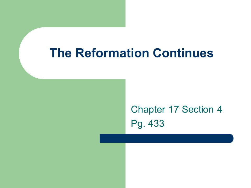 the reformation continues ppt download rh slideplayer com