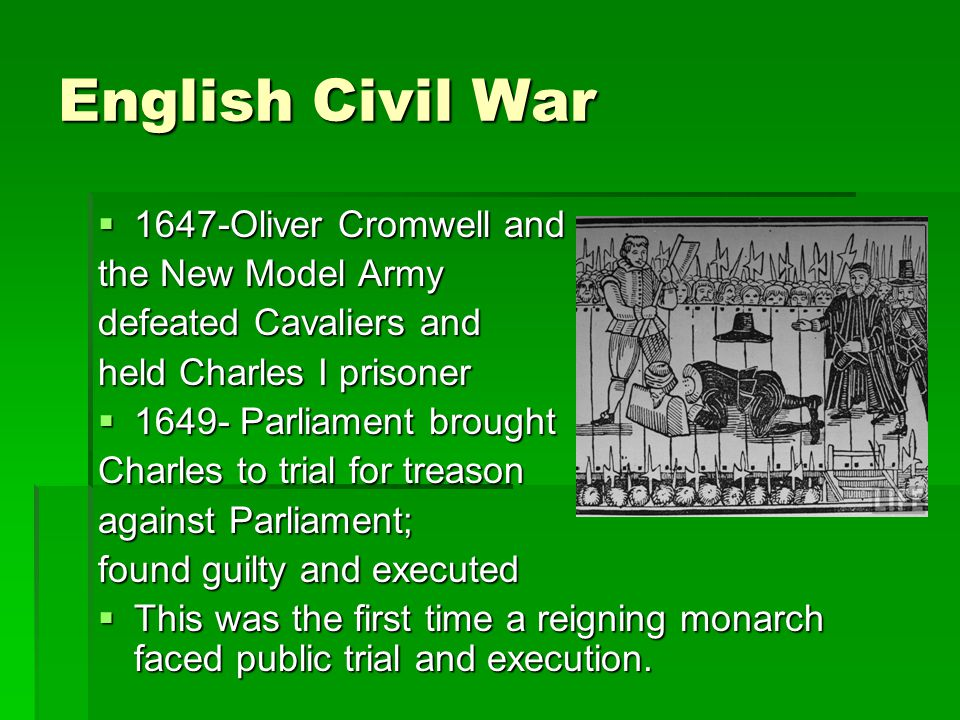 English Civil War 1647-Oliver Cromwell and the New Model Army