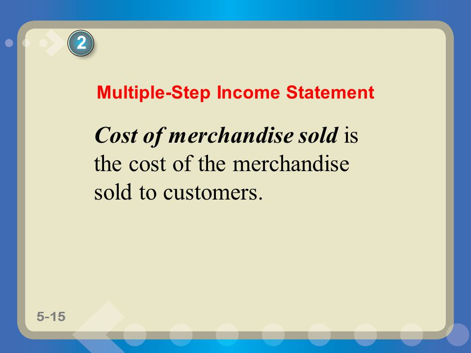 Multiple-Step Income Statement