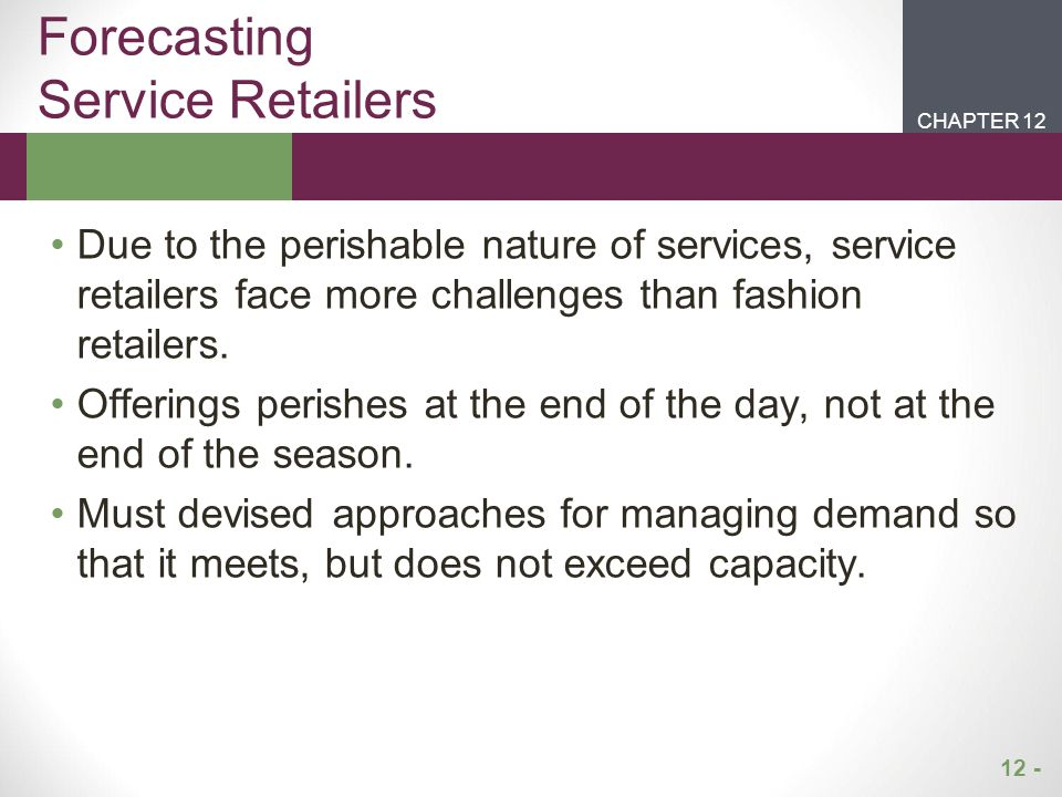 Forecasting Service Retailers