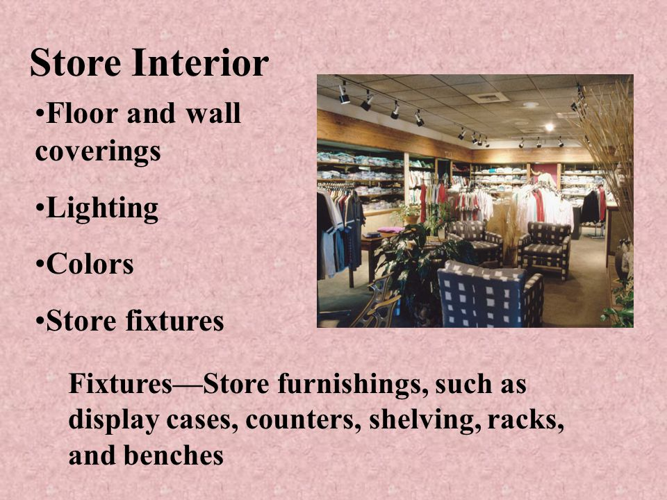 Store Interior Floor and wall coverings Lighting Colors Store fixtures