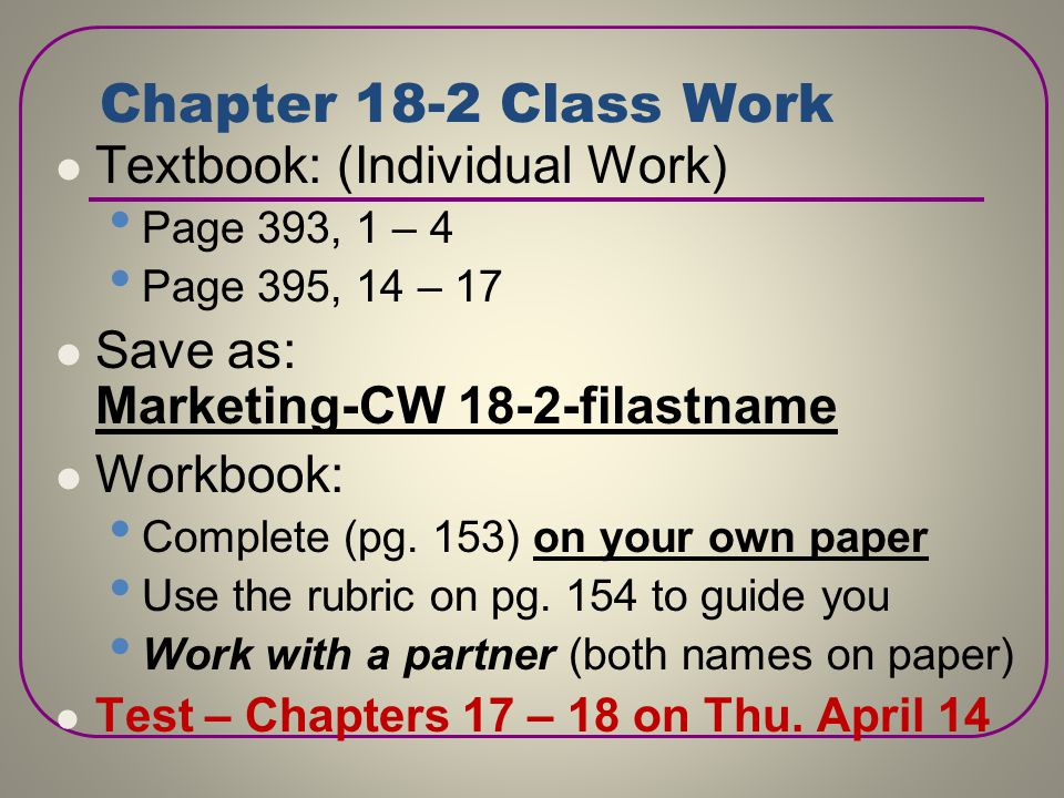 Chapter 18-2 Class Work Textbook: (Individual Work)