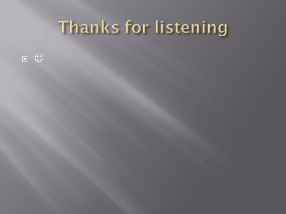 Thanks for listening 