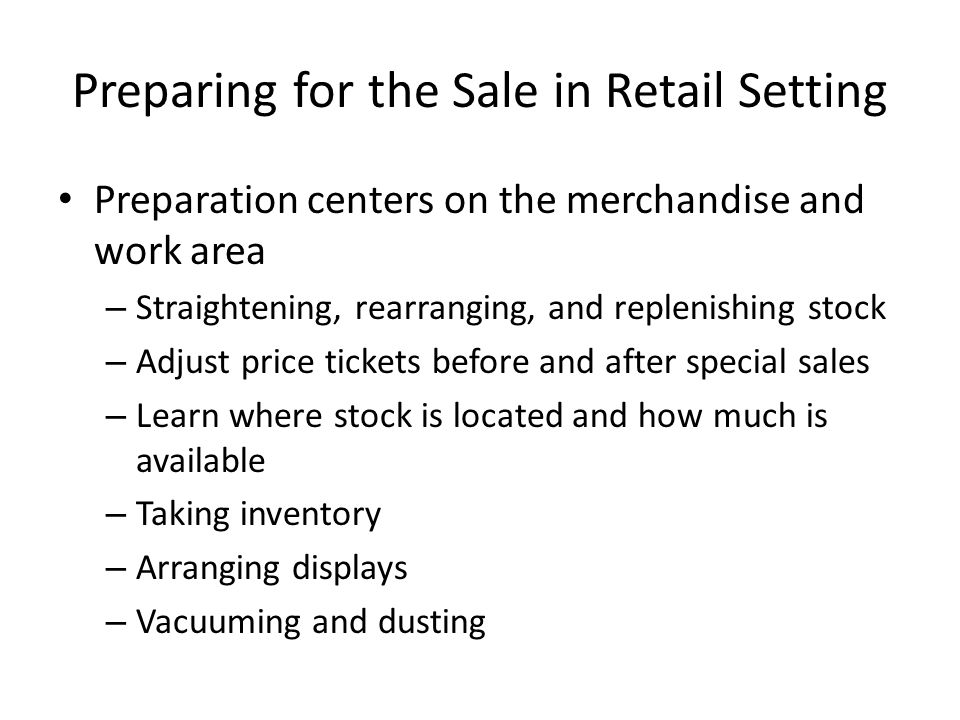 Preparing for the Sale in Retail Setting