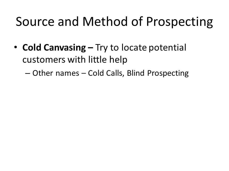 Source and Method of Prospecting