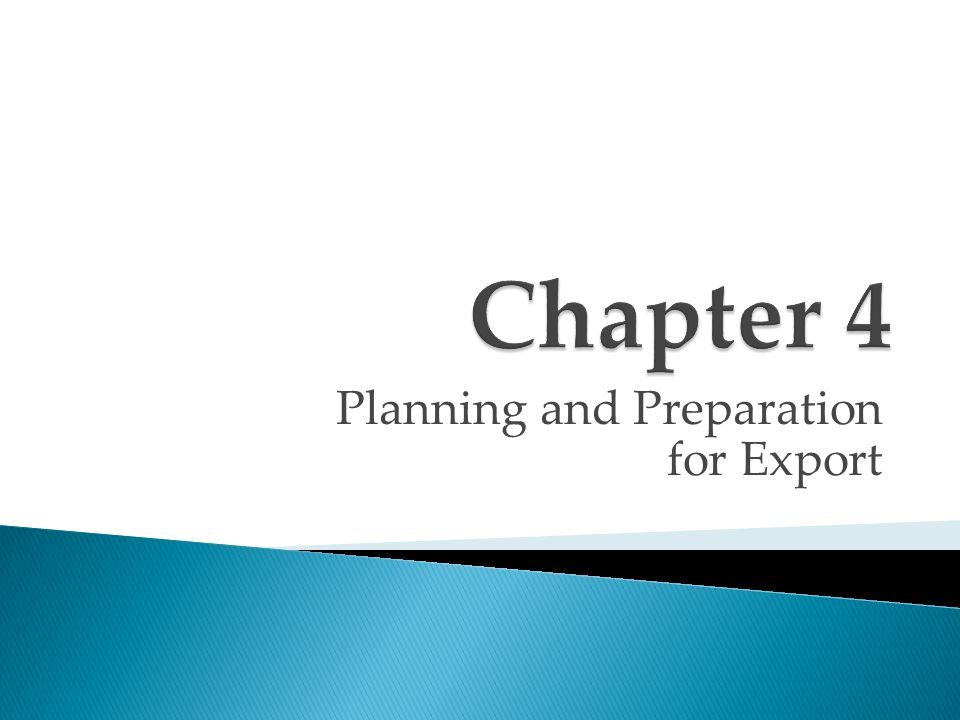 Planning and Preparation for Export