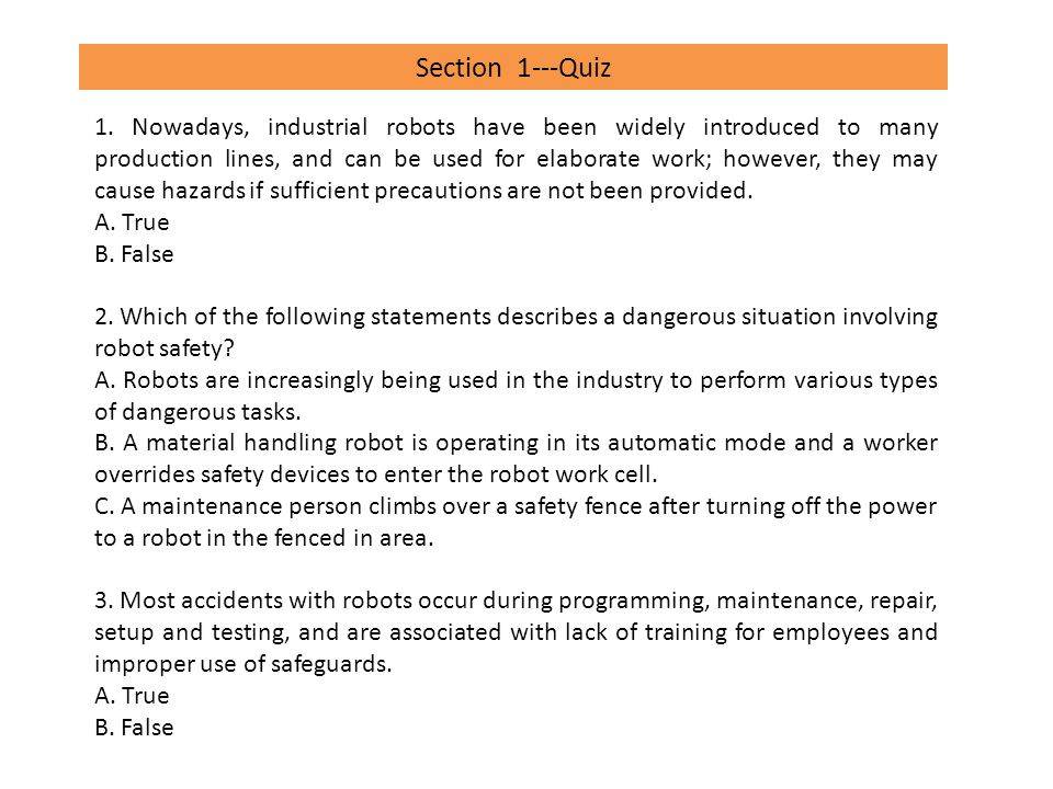 robotics safety quiz questions ppt video online download rh slideplayer com moving and handling quiz questions Friend Quiz Questions