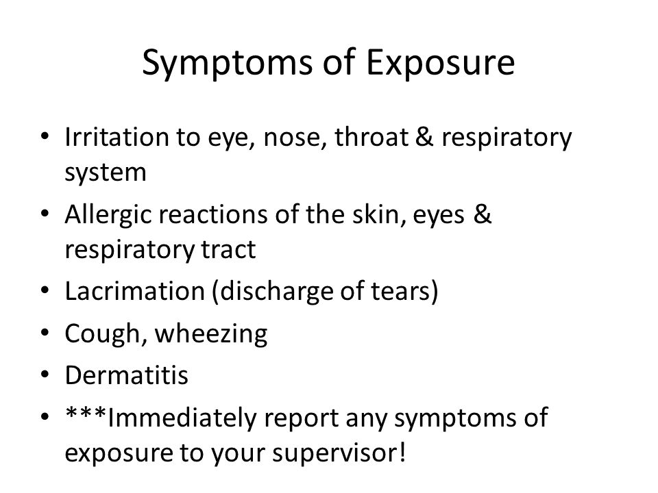 Symptoms of Exposure Irritation to eye, nose, throat & respiratory system. Allergic reactions of the skin, eyes & respiratory tract.