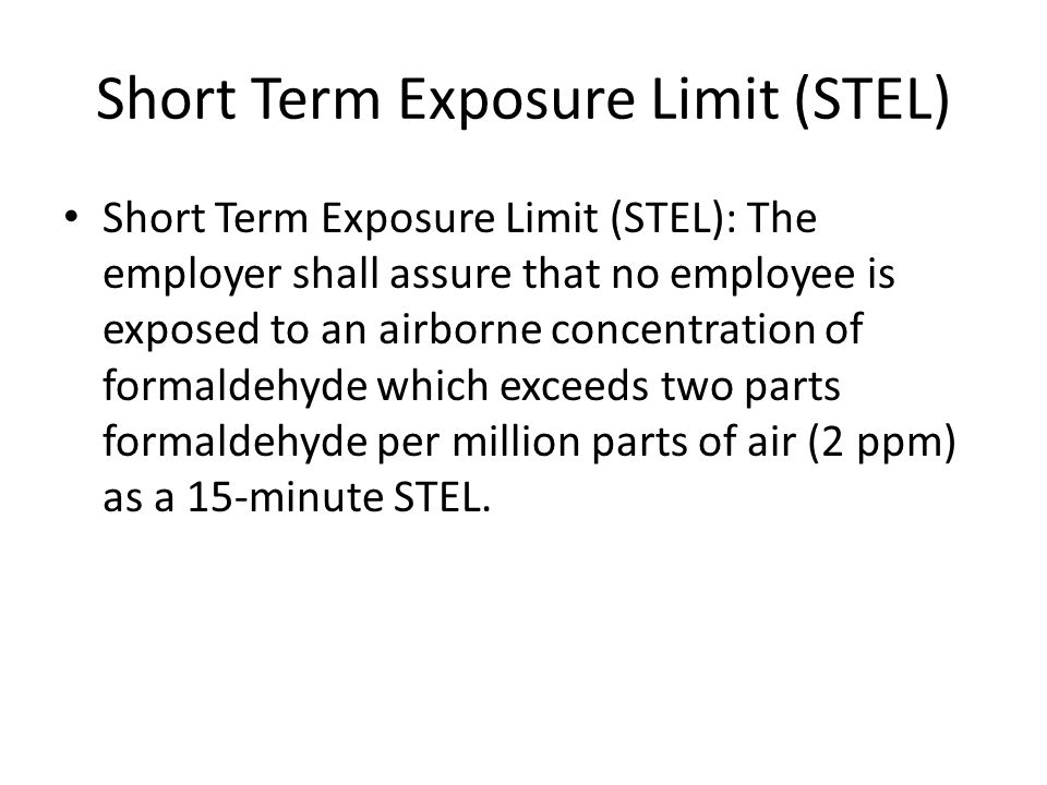 Short Term Exposure Limit (STEL)