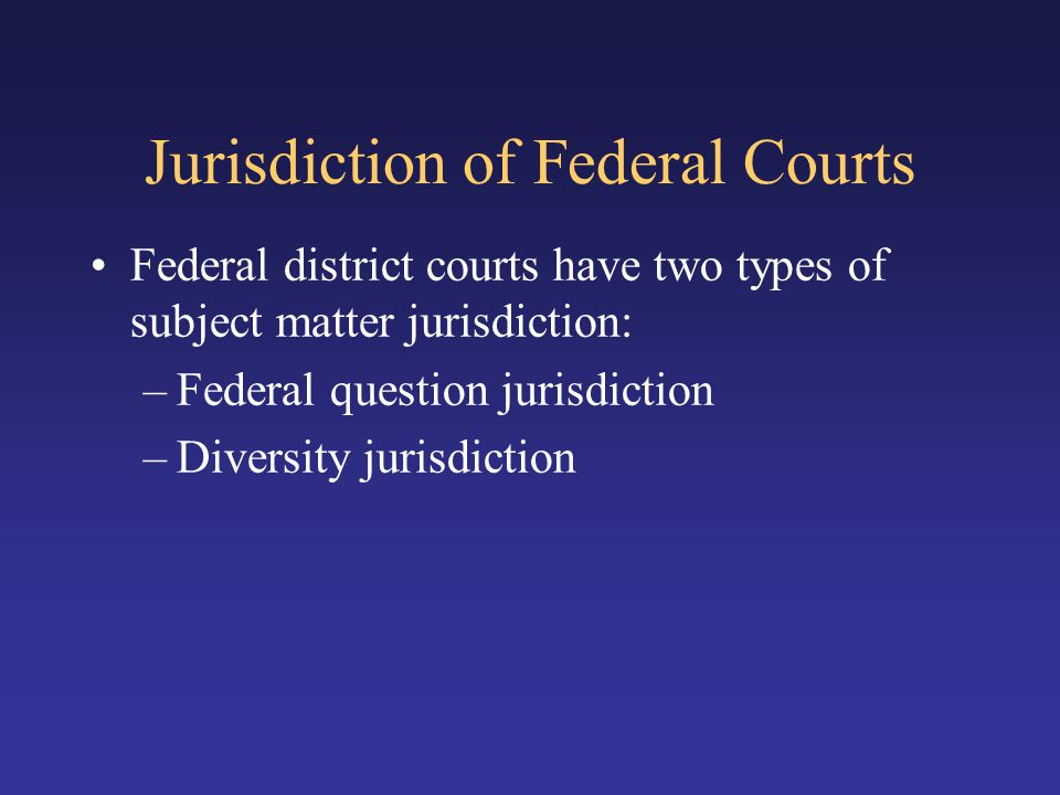 Jurisdiction of Federal Courts