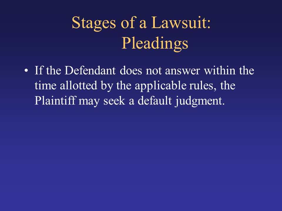 Stages of a Lawsuit: Pleadings