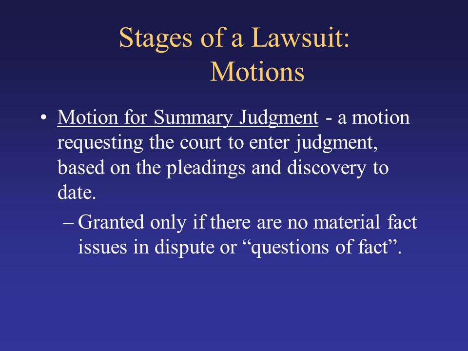 Stages of a Lawsuit: Motions