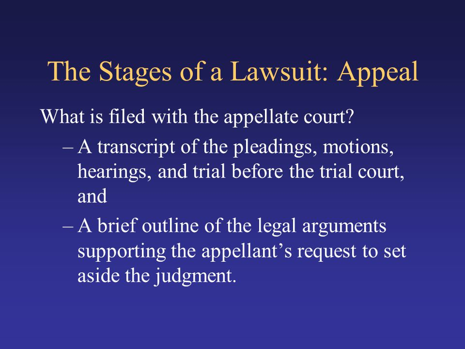 The Stages of a Lawsuit: Appeal