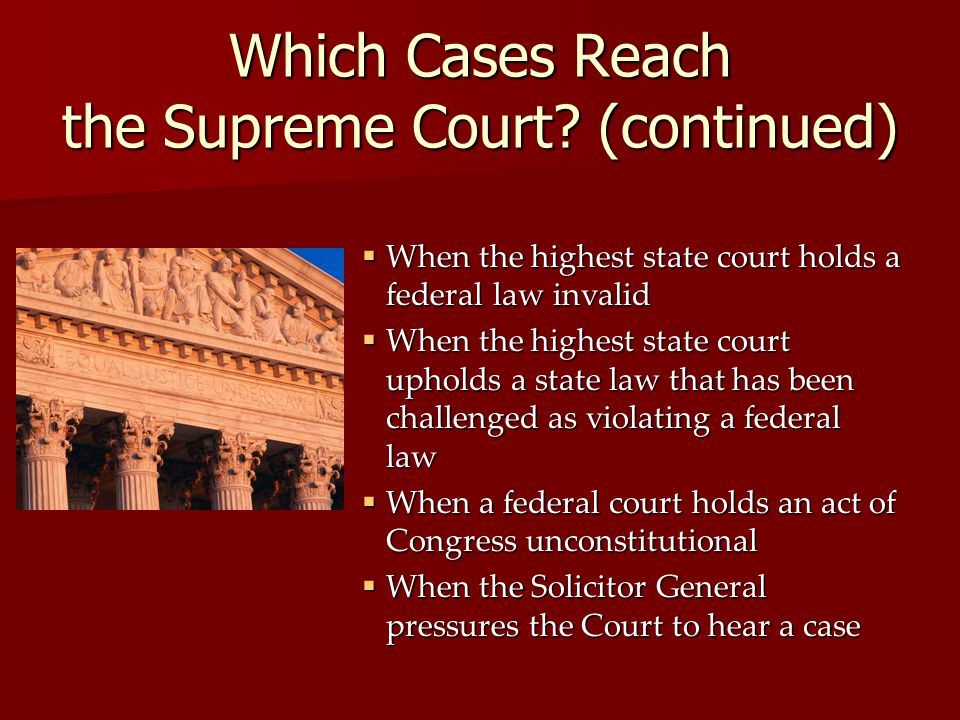 Which Cases Reach the Supreme Court (continued)