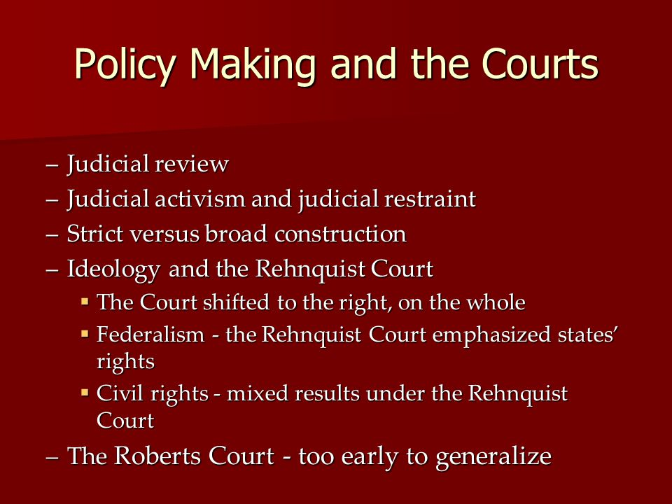 Policy Making and the Courts