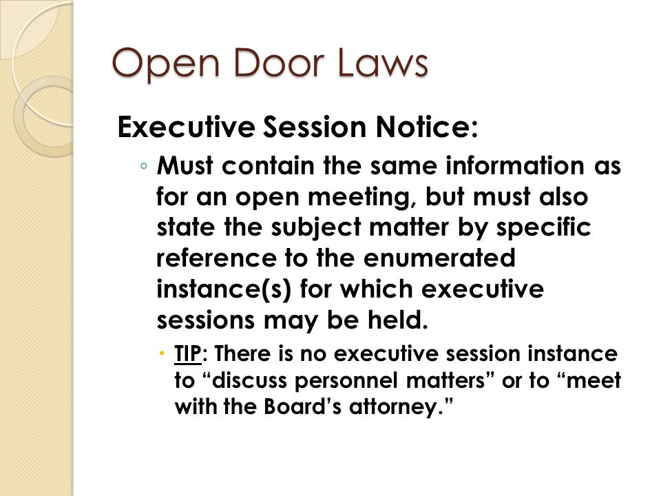 Open Door Laws Executive Session Notice: