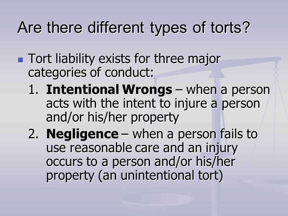 Are there different types of torts