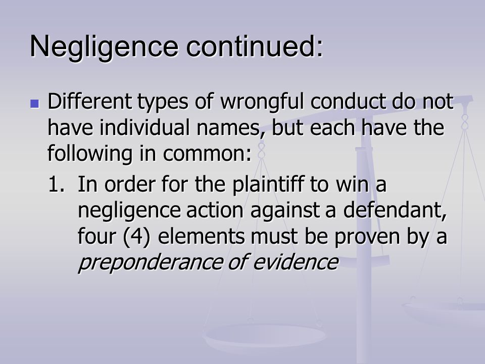 Negligence continued: