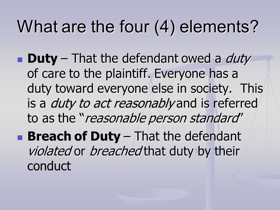 What are the four (4) elements