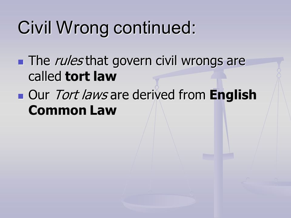 Civil Wrong continued: