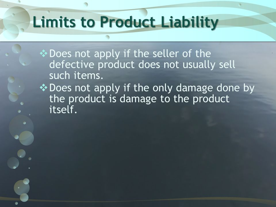 Limits to Product Liability