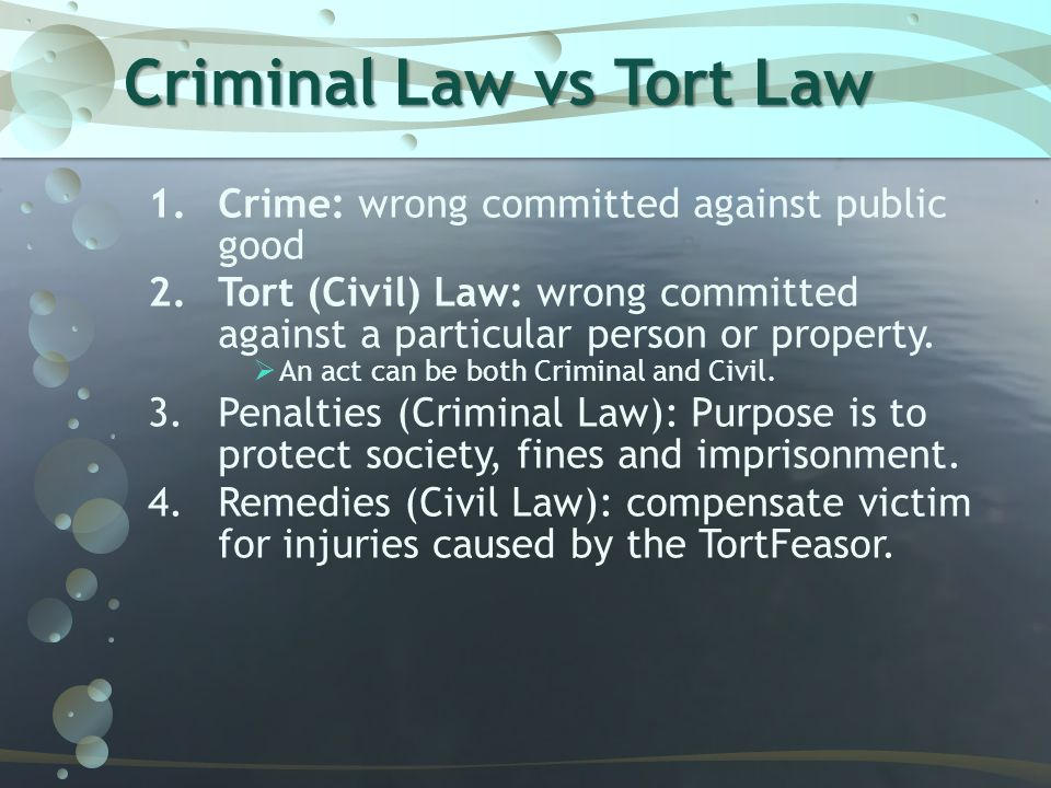 Criminal Law vs Tort Law