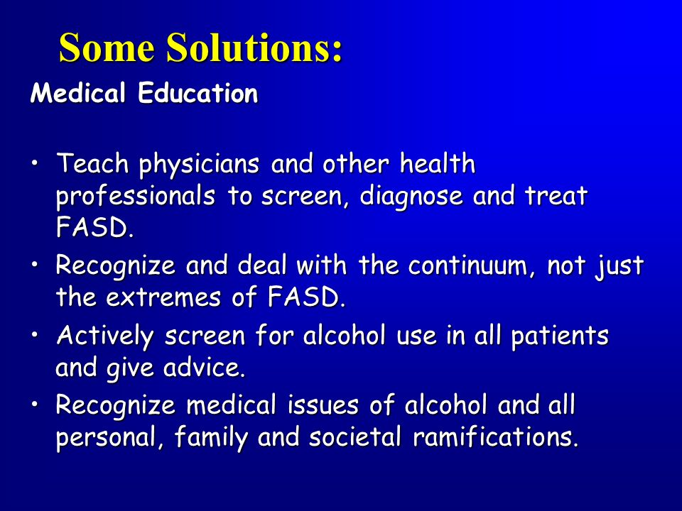 Some Solutions: Medical Education