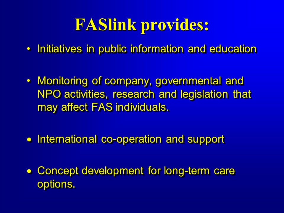 FASlink provides: Initiatives in public information and education