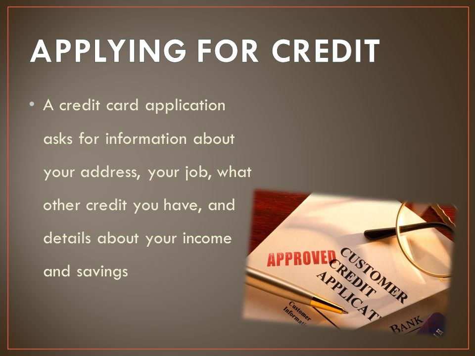 APPLYING FOR CREDIT