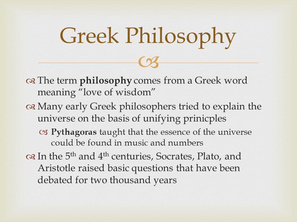 Greek Philosophy The Term Philosophy Comes