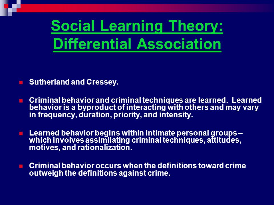 Social Learning Theory: Differential Association